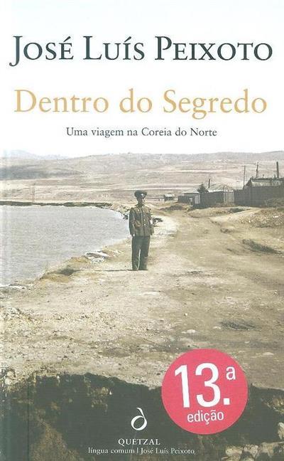 Dentro do segredo (José Luís Peixoto)