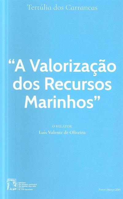 (relator Luís Valente de Oliveira)