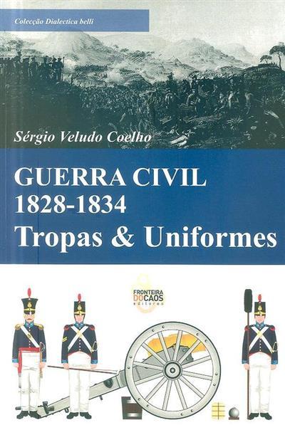 Guerra civil de 1828-1834 (Sérgio Veludo Coelho)