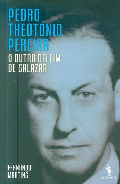Pedro Theotónio Pereira (Fernando Martins)