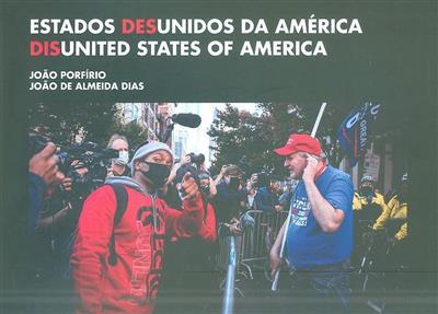 Estados desunidos da América (fot. João Porfírio)