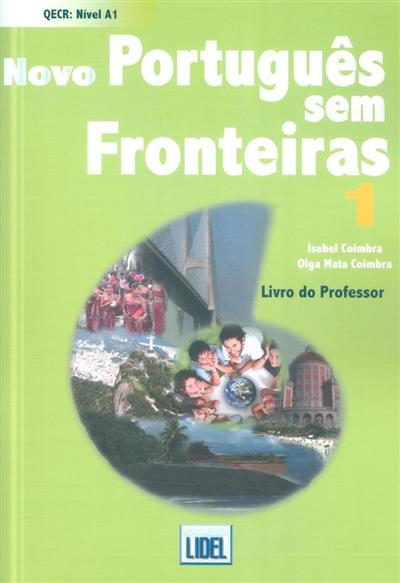 Novo português sem fronteiras 1 (Isabel Coimbra, Olga Mata Coimbra)