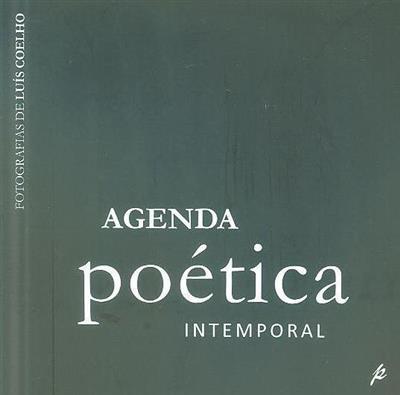 Agenda poética intemporal (fot. Luís Coelho)