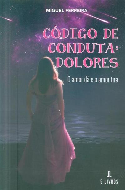 Código de conduta (Miguel Ferreira)