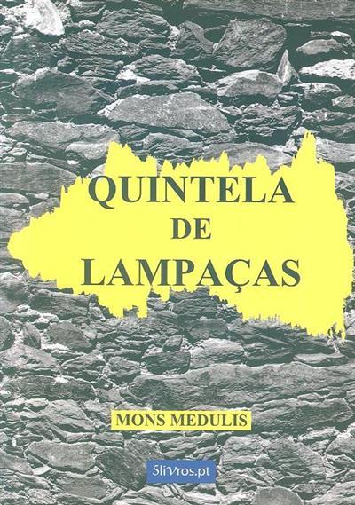 Quintela de Lampaças (Mons Medulis)