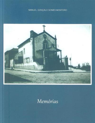 Memórias (Manuel Gonçalo Gomes Monteiro)