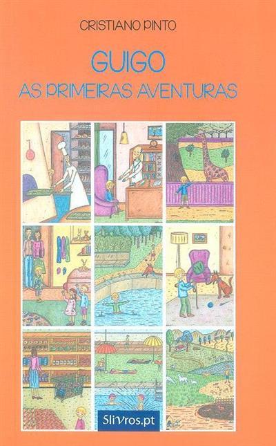Guigo, as primeiras aventuras (Cristiano Pinto)