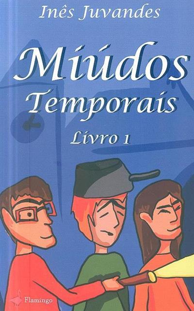 Miúdos temporais (inês Juvandes)