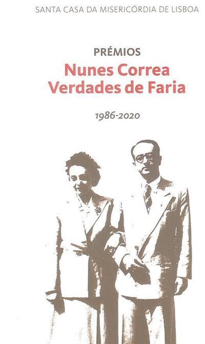 Prémios Nunes Correa Verdades de Faria, 1986-2020 (coord. Maria José Cabral de Almeida)
