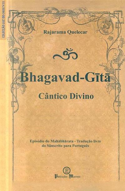 Bhagavad-Guitá (trad. livre de Rajarama Pundolica Sanai Quelecar)