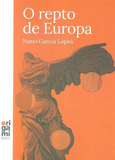O repto de Europa (Nuno Garcia Lopes)