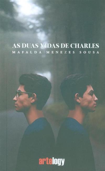 As duas vidas de Charles (Mafalda Menezes Sousa)
