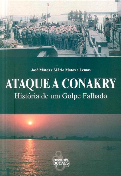 Ataque a Conakry (José Matos, Mário Matos e Lemos)