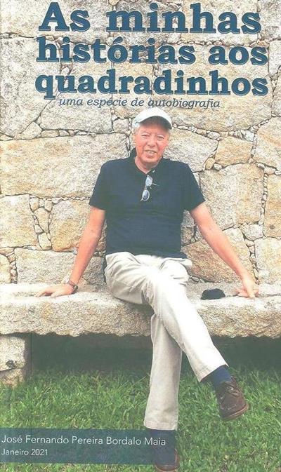 As minhas histórias aos quadradinhos (José Fernando Pereira Bordalo Maia)