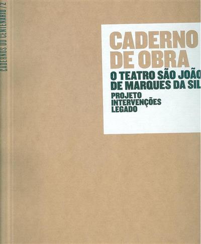 Caderno de obra (coord. técnica e científica Esmeralda Paupério, Xavier Romão)