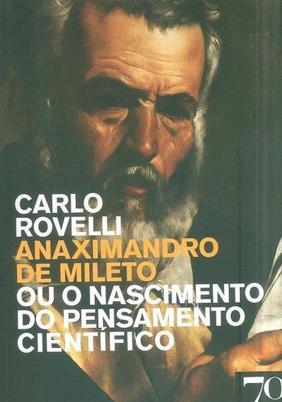 Anaximandro de Mileto (Carlo Rovelli)