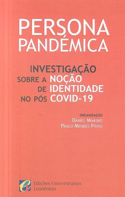 Persona pandémica (org. Daniel Mineiro, Paulo Mendes Pinto)