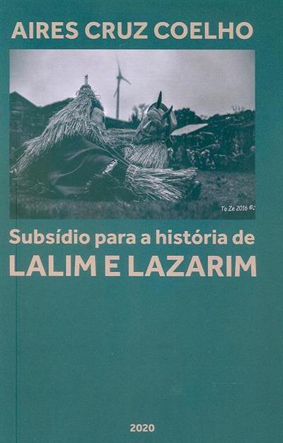 Subsídio para a história de Lalim e Lazarim (Aires Cruz Coelho)