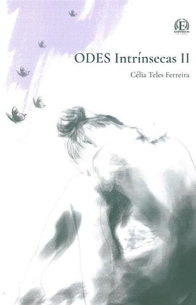 Odes intrínsecas (Célia Teles Ferreira)