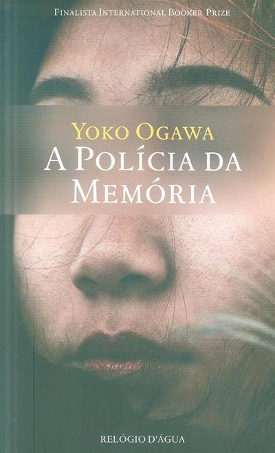 A polícia da memória (Yoko Ogawa)