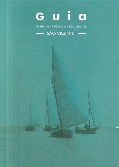 Guia de turismo e economia solidária de São Vicente (coord. Adriano Palma)