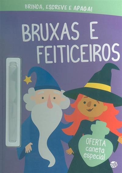 Bruxas e feiticeiros (il. Mafalda Mota)