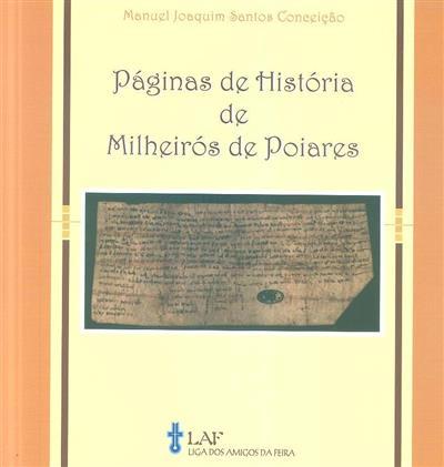 Páginas de história de Milheirós de Poiares (Manuel Joaquim Santos Conceição)