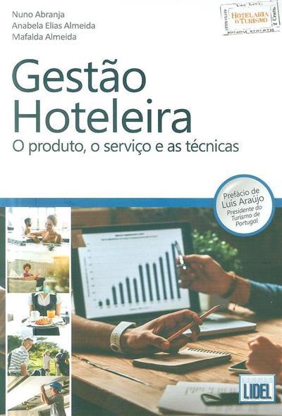 Gestão hoteleira (Nuno Abranja, Anabela Elias Almeida, Mafalda Almeida)