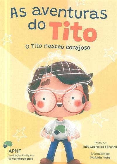 O Tito nasceu corajoso (Inês Cabral da Fonseca)