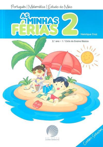 As minhas férias 2 (Henrique Cruz)