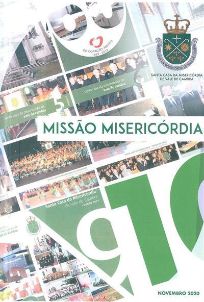 Missão Misericórdia (propr., ed. Santa Casa da Misericórdia de Vale de Cambra)