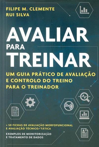 Avaliar para treinar (Filipe M. Clemente, Rui Silva)