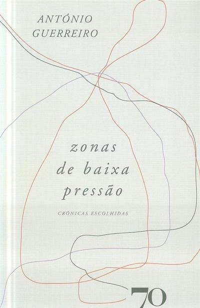 Zonas de baixa pressão (António Guerreiro)