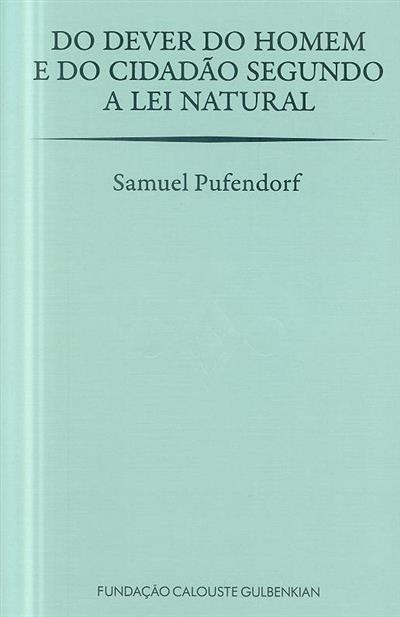 O dever do homem e do cidadão segundo a lei natural (Samuel Pufendorf)