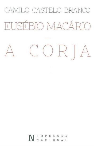 Eusébio Macário ; (Camilo Castelo Branco)