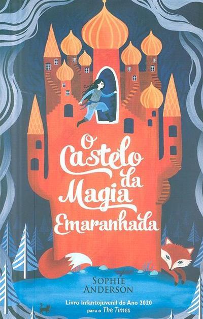 O castelo da magia emaranhada (Sophie Anderson)