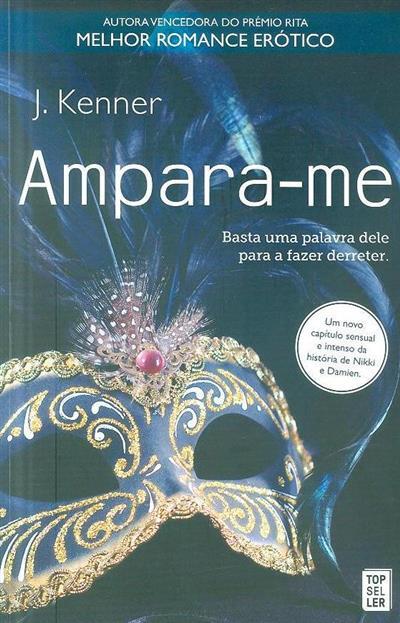 Ampara-me (J. Kenner)