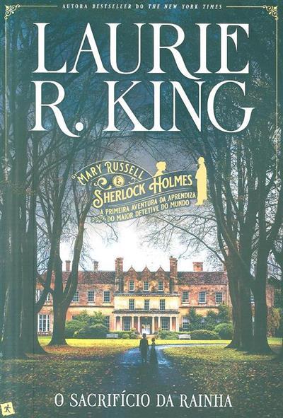 O sacrifício da rainha (Laurie R. King)