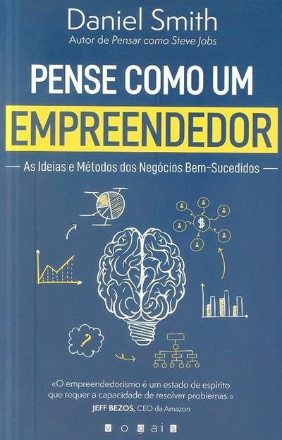 Pense como um empreendedor (Daniel Smith)