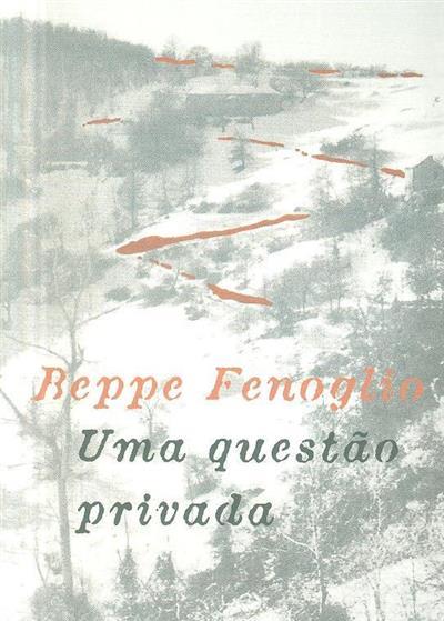 Uma questão privada (Beppe Fenoglio)