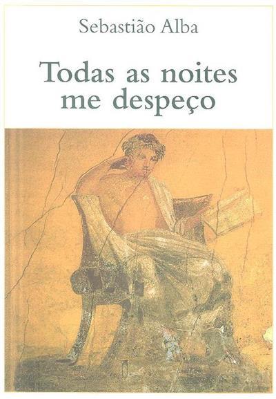Todas as noites me despeço (Sebastião Alba)