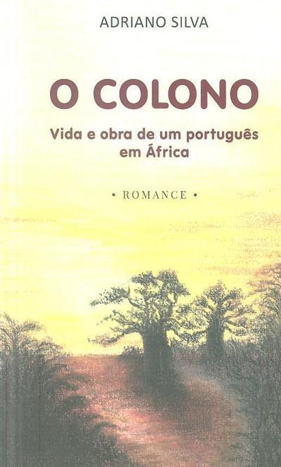 O colono (texto, il. Adriano Silva)