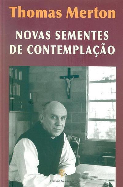 Novas sementes de contemplação (Thomas Merton)