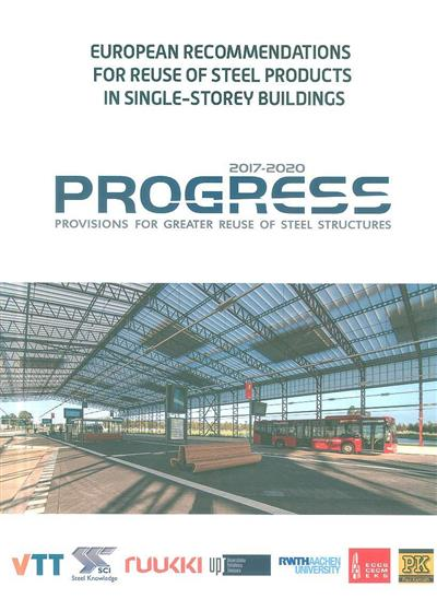European recommendations for reuse of steel products in single-storey buildings (European Convention for Constructional Steelwork)