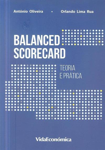 Balance scorecard (António Oliveira, Orlando Lima Rua)
