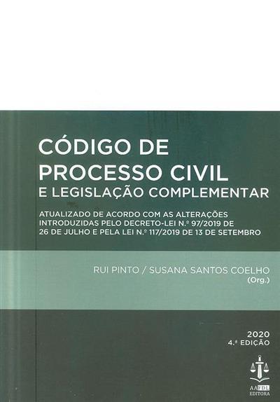 Código de processo civil e legislação complementar (org. Rui Pinto, Susana Santos Coelho)