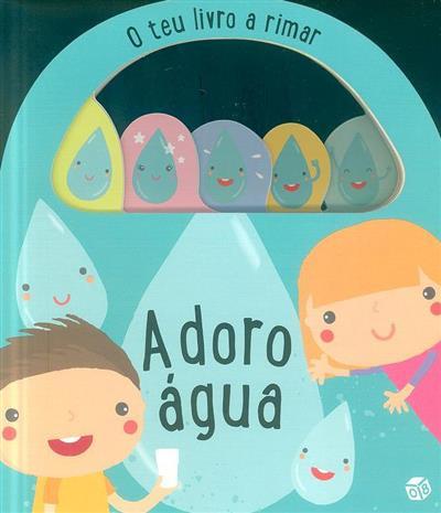 Adoro água (texto Ana Oom)