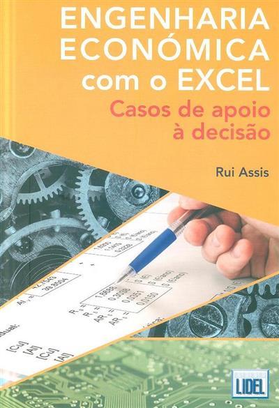 Engenharia económica com o Excel (Rui Assis)