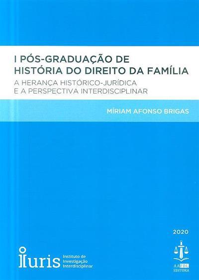 Pós-graduação em história do direito da família 1 (Míriam Afonso Brigas)
