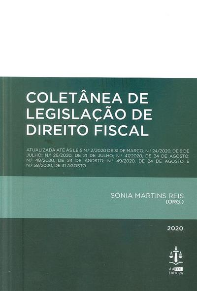 Coletânea de legislação de direito fiscal (org. Sónia Martins Reis)